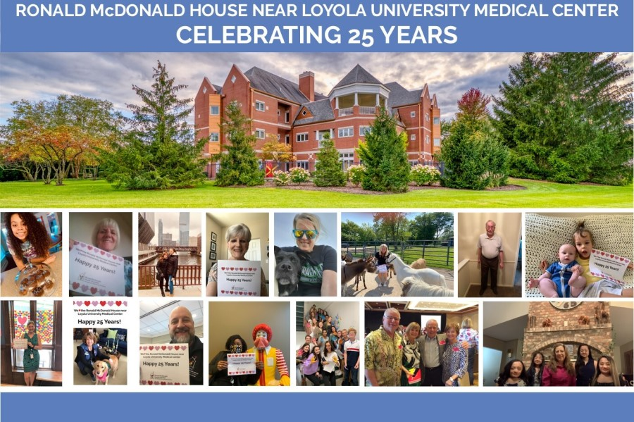 "Image of a house and a collage of people holding up signs that read ""Happy 25 Years Ronald McDonald House near Loyola Medical Center"""